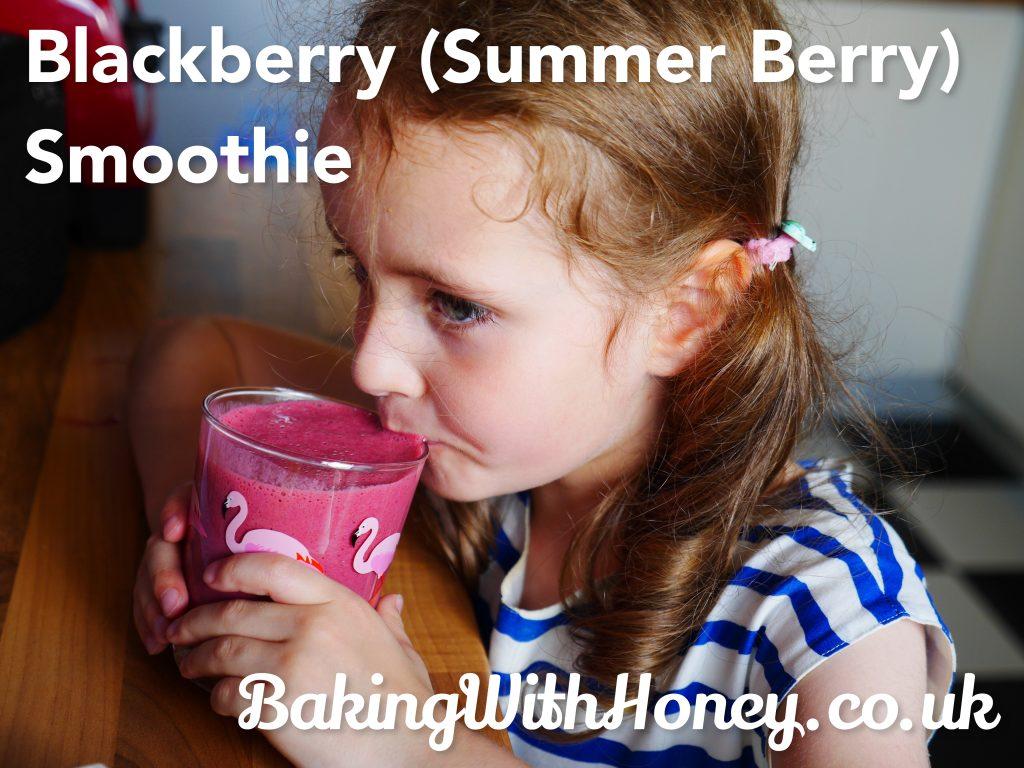 Blackberry (Summer Fruit) Smoothie